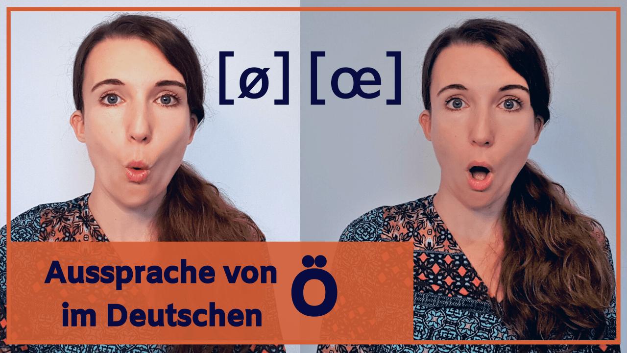 Der Umlaut Ö – das lange und kurze Ö – Richtig Deutsch sprechen lernen