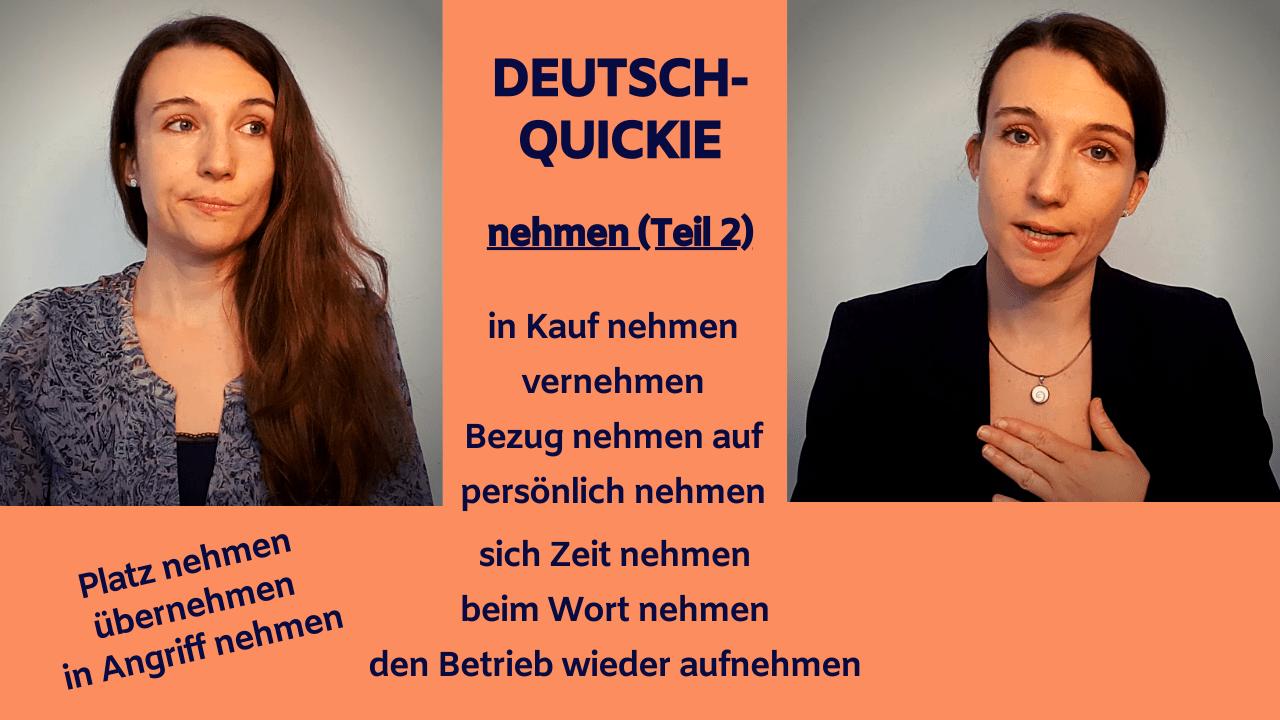 Deutsch-Quickie – Verb nehmen (Teil 2)