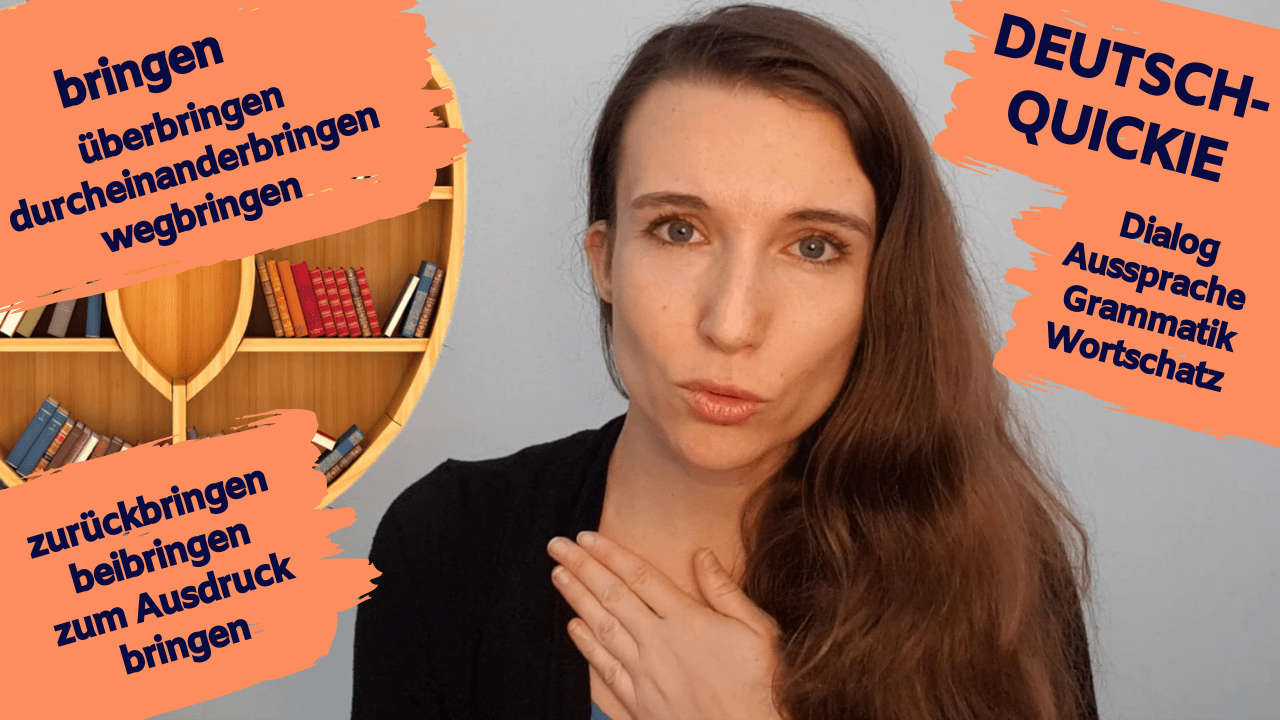 Deutsch-Quickie – bringen (Teil 1)